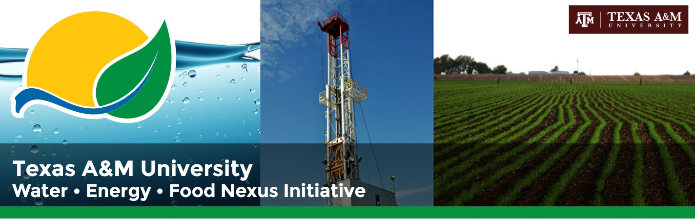 Texas A&M University Water, Energy, Food Nexus Initiative